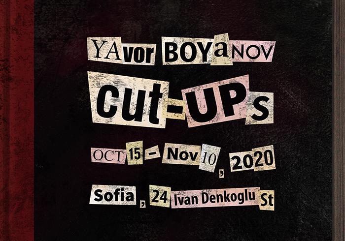 Cut-Ups изложба на Явор Боянов